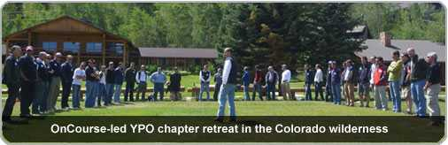 OnCourse leads YPO chapter retreat in the Colorado wilderness.